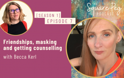 [7] S1, Ep7: Friendships, masking and getting counselling