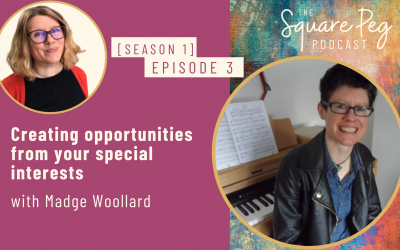 [3] S1, Ep3: Creating opportunities from your special interests