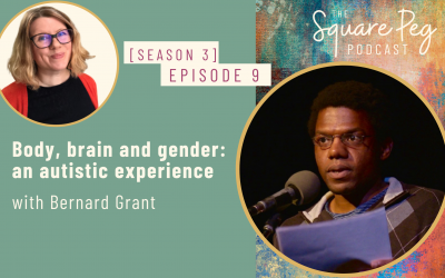 [40] S3, Ep9: Body, brain and gender: an autistic experience